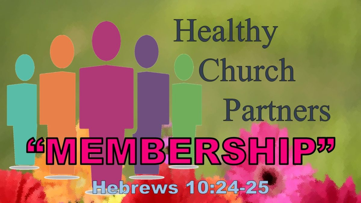 Membership: Hebrews 10.19-25