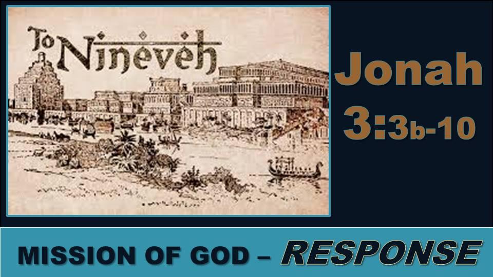 Response: Jonah 3.3b-10