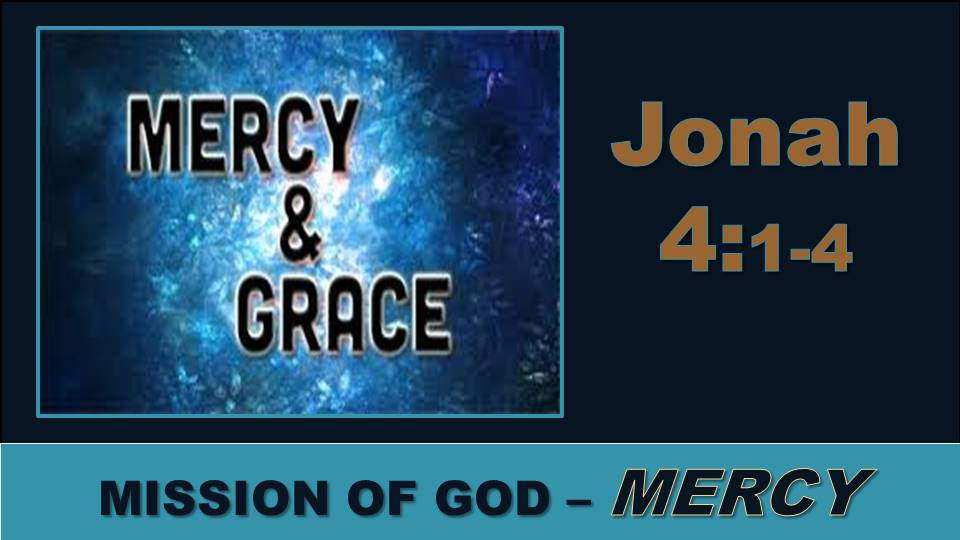 Mercy: Jonah 4.1-4