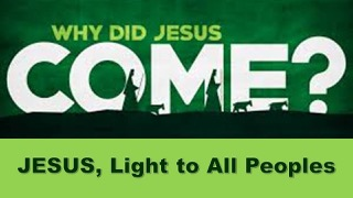 Jesus, Light to All Peoples: Isaiah 9.1-7