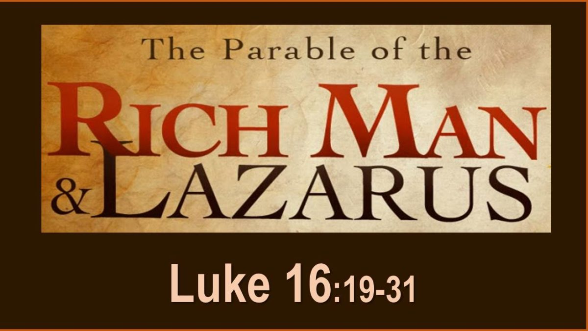 Rich Man and Lazarus: Luke 16.19-31
