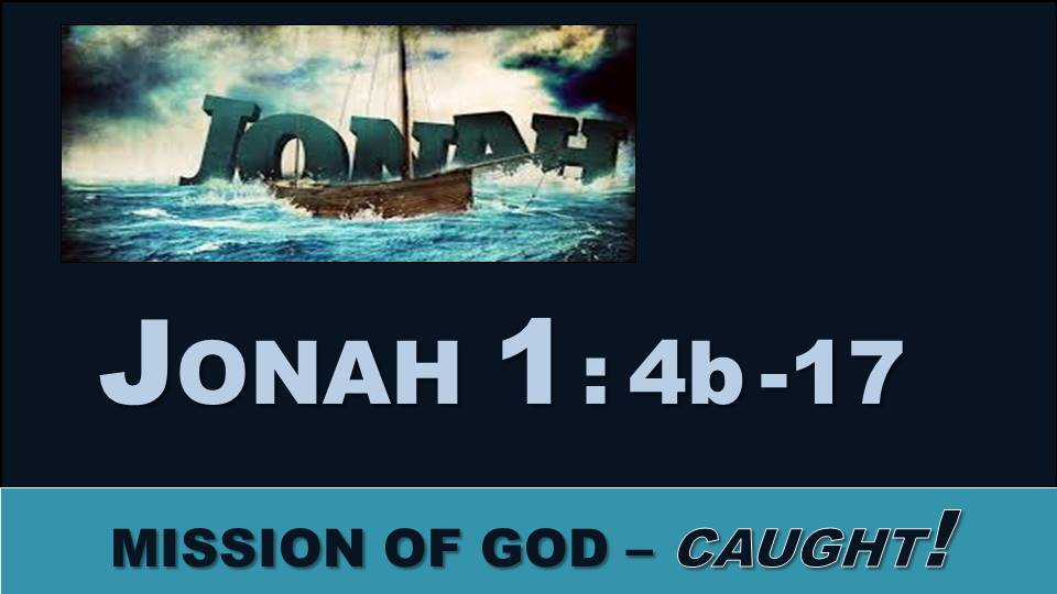 Caught!: Jonah 1.4b-17