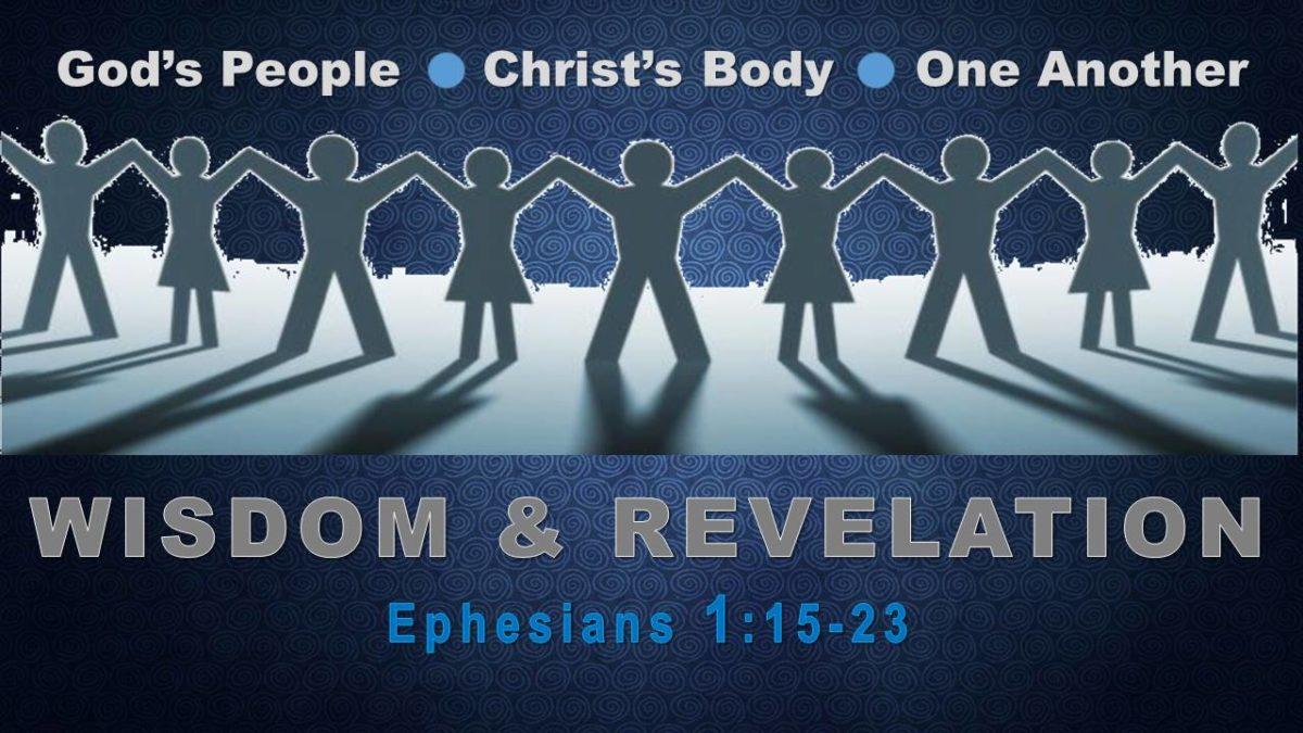 Wisdom & Revelation: Ephesians 1.15-23