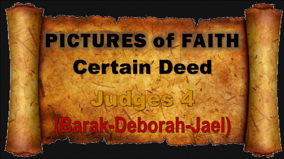 Pictures of Faith: Certain Deed—Judges 4