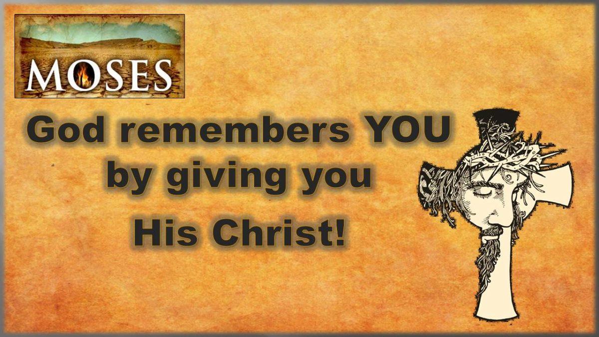 Pictures of Faith: Certain Remembrance—Exodus 2.23-4.17