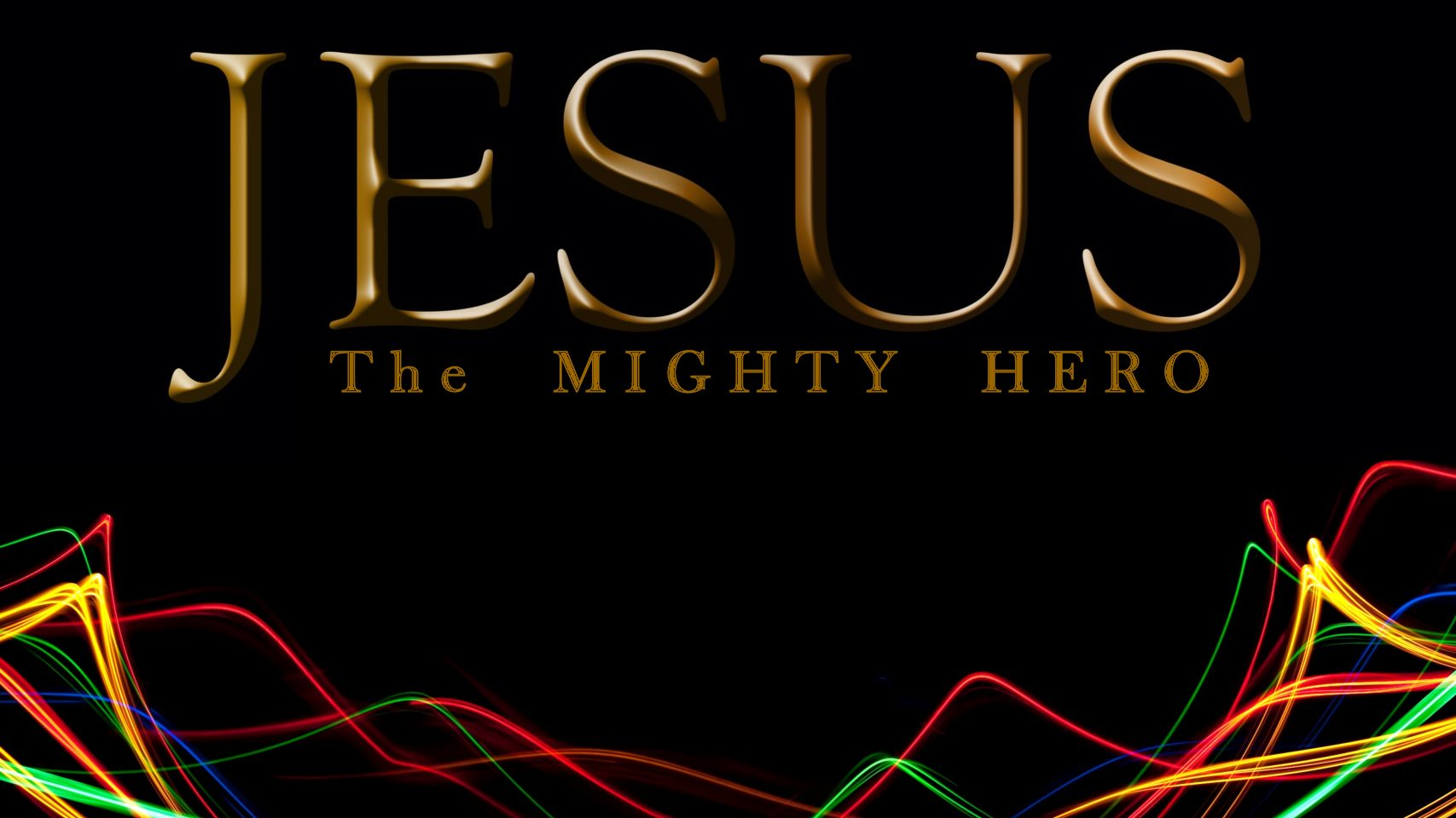 Jesus, Mighty Hero: Luke 3.21-38