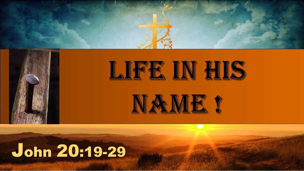 Belief and Life in His Name: John 20.19-29