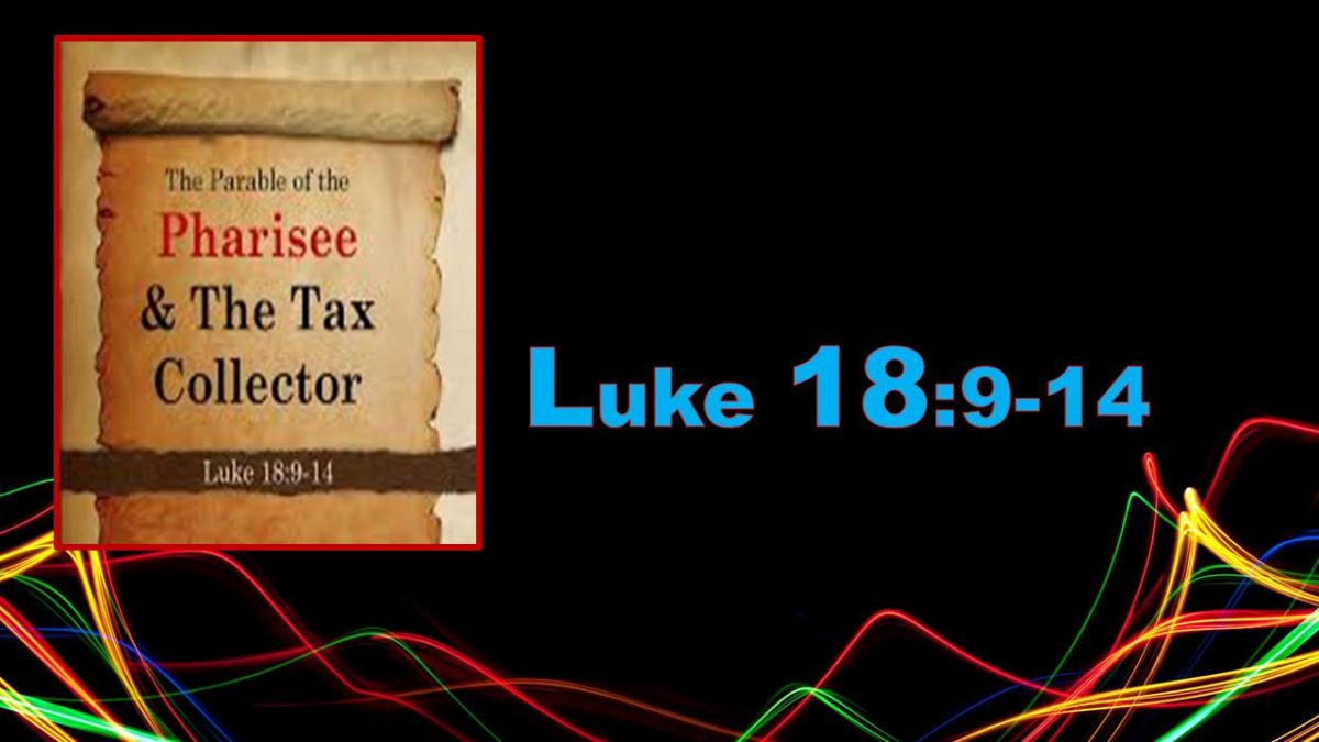 Humility and Repentance: Luke 18.9-14